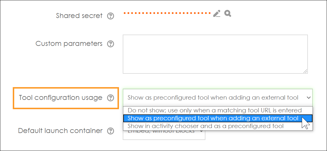 Screenshot of Moodle External tool configuration options, with Tool configuration usage highlighted
