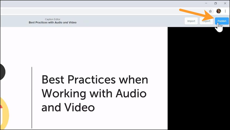 Publish button to publish video captions