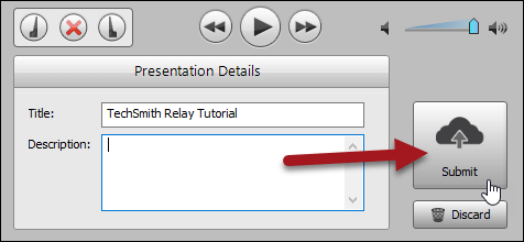TechSmith Relay Recorder interface with the Submit button highlighted