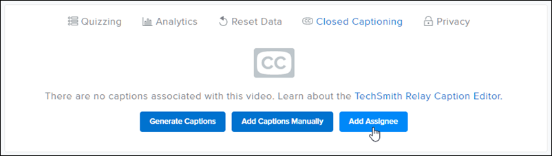 Screenshot of Closed Captioning options with the Add Assignee button highlighted