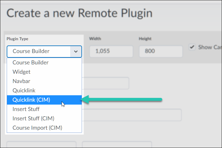 Brightspace New Remote Plugin screen, with the Plugin Type dropdown menu expanded, and the Quicklink (CIM) option highlighted