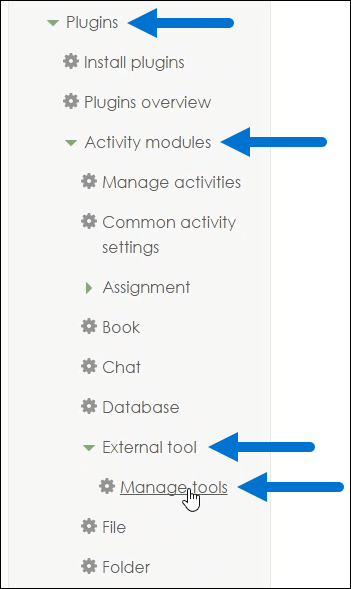 Plugins > Activity modules > External tool >  Manage tools