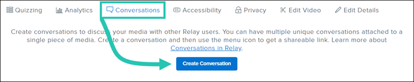 TechSmith Relay user interface with the Create Conversation button highlighted