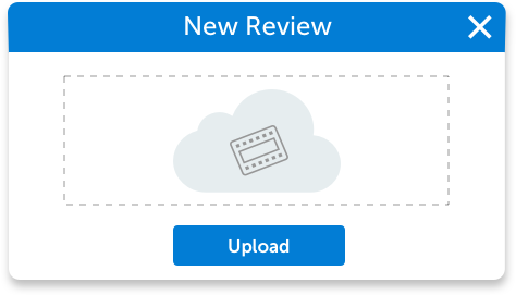 video review upload window